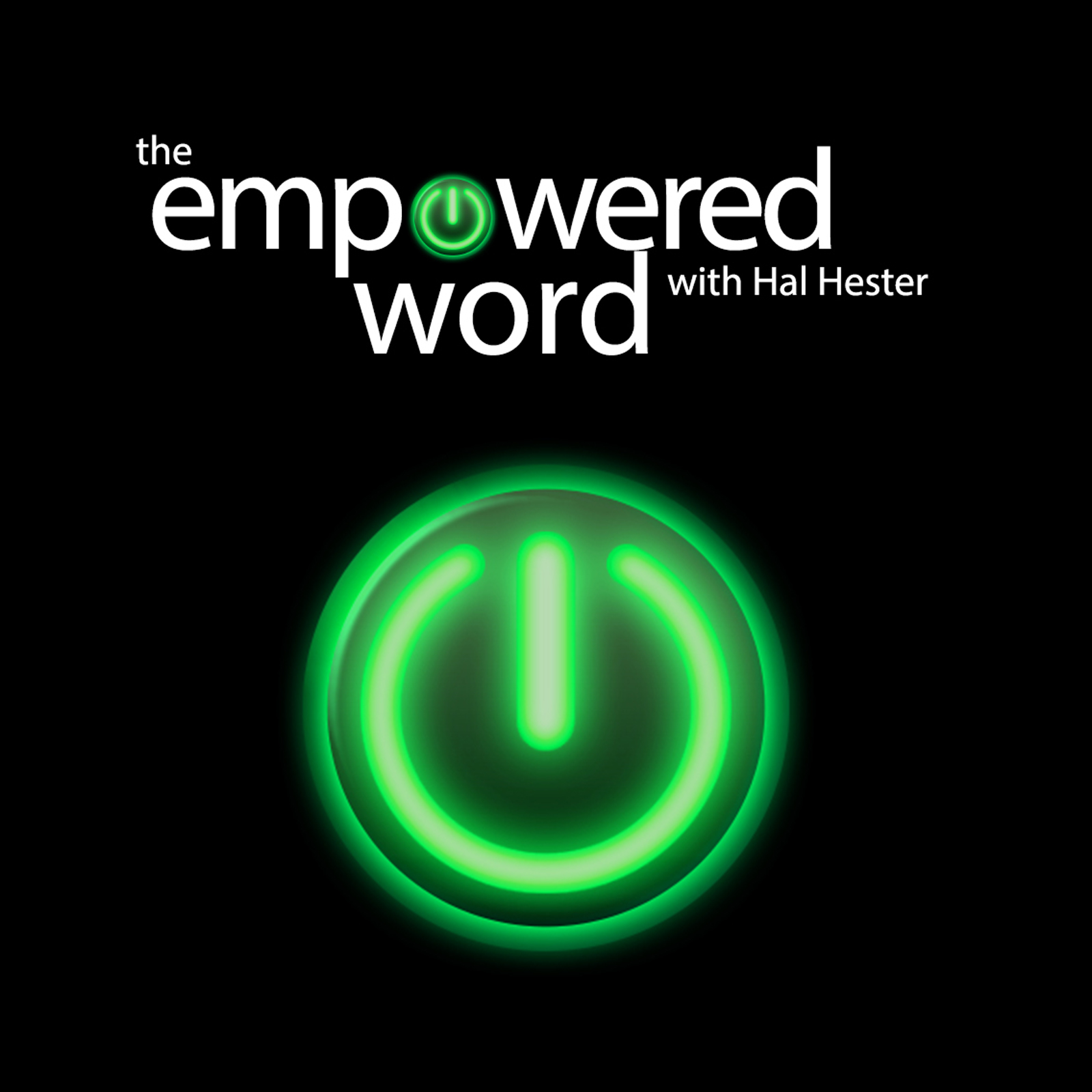 The Empowered Word with Hal Hester